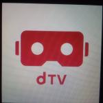 誰でもオリジナルVRコンテンツを体感できる「dTV VR」